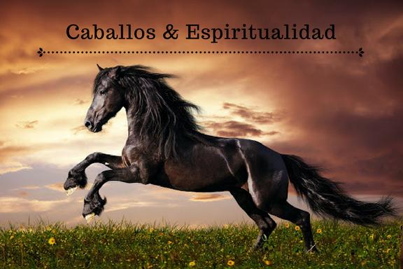 Caballos & Espiritualidad