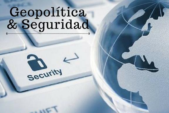 Geopolítica y Seguridad